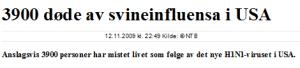 Kjempebløff i VG 12. november 2009. Det korrekte tallet er 1265 og inkluderer både svineinfluensa og sesonginfluensadødsafall!